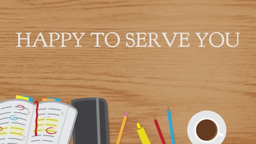 HAPPY TO SERVE YOU