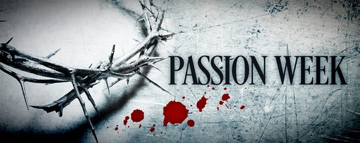 Passion Week - Easter Service