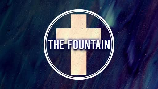 Easter 4/21/2019 - The Fountain