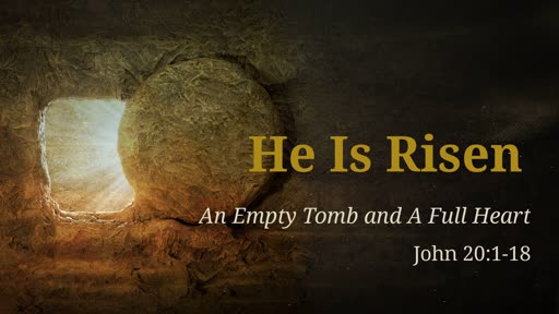 Easter 2019 HE IS RISEN April 21