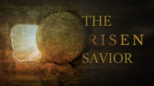 The Risen Savior
