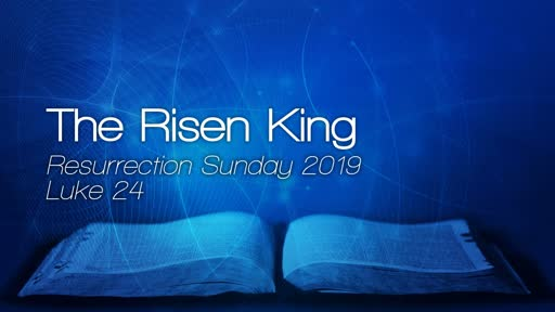 Resurrection Sunday 2019