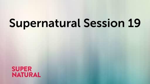 Supernatural Session 19