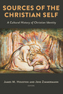 Sources of the Christian Self: A Cultural History of Christian Identity