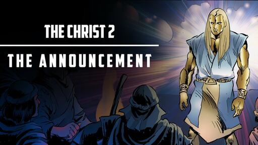 Christ 2 - The Announcement