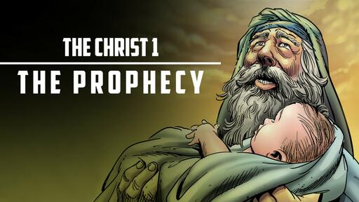 Christ 1 - The Prophecy