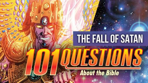 101 Bible Questions - #3 Who did Satan fall from Heaven?