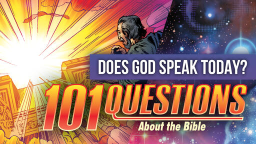 101 Bible Questions - #4 How does God speak to us?