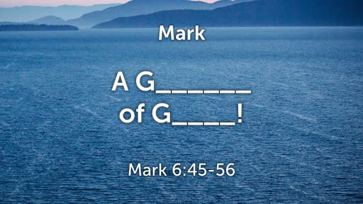 A Glimpse  of Glory - Mark 6:45-56