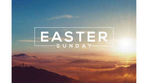 Easter Sunday - Making All Things New