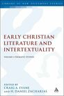 Early Christian Literature and Intertextuality: Volume 1: Thematic Studies