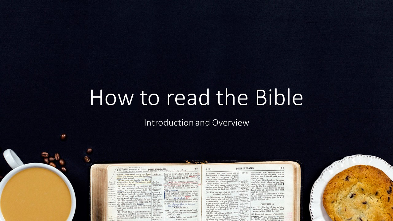 How To Read The Bible - Lesson 1