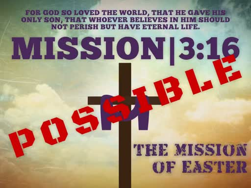 Mission 3:16   Amplified