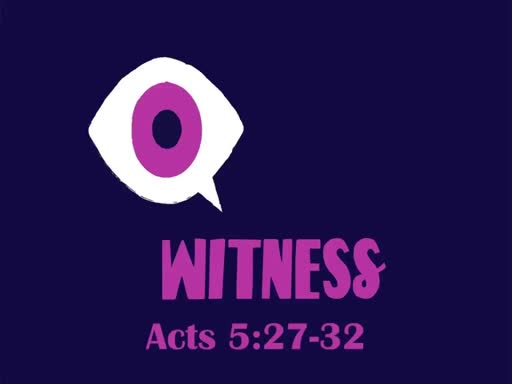 Acts 5:27-32