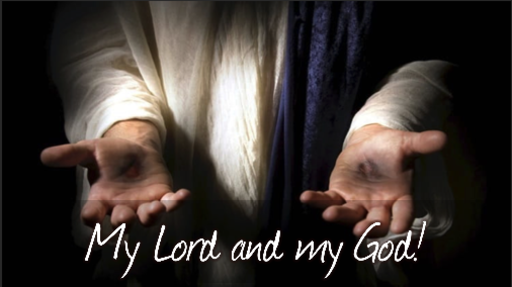 04/28/2019 - My Lord and my God