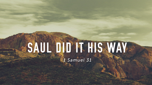 Saul Did It His Way
