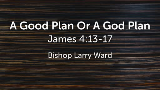 A Good Plan Or A God Plan