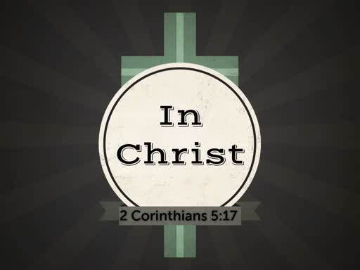 """In Christ"""