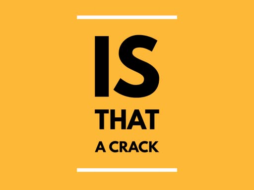 Is that a Crack?