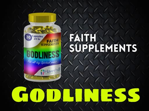 Godliness: Faith Supplements