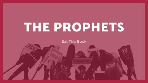 Eat This Book - The Prophets