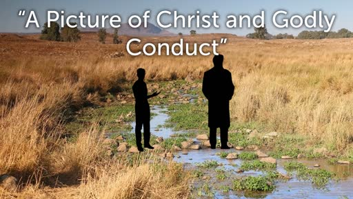 GBFsilt A picture of Christ and Godly Conduct