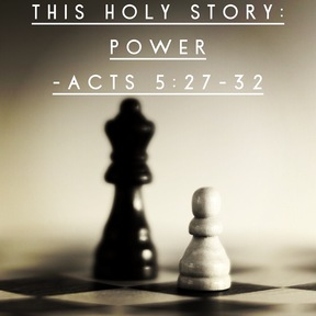 This Holy Story: Power