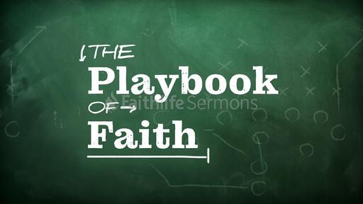 The Playbook of Faith