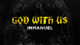 The Names Of God with us, immanuel 16x9 d888f070 d447 4dd0 8c96 7054b52082b6 PowerPoint image