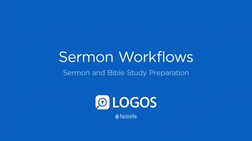 7. Sermon Workflows