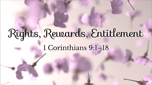 Rights, Rewards, Entitlement