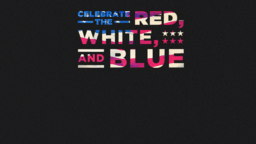 Celebrate The Red, White, And Blue announcement 16x9 b8cb6ebd 5259 4ac8 a471 db2d7cf2d1c6 PowerPoint image