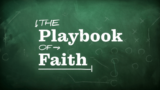 The Playbook of Faith