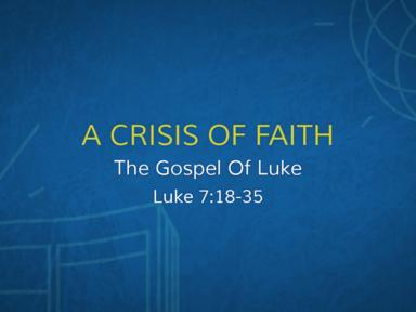John The Baptist - A Crisis Of Faith?