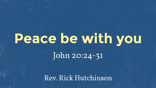 04-28-19 Morning Worship - Peace be with You