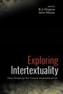 Exploring Intertextuality: Diverse Strategies for New Testament Interpretation of Texts