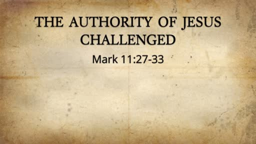 The Authority  of Jesus Challenged