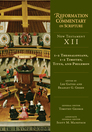 Reformation Commentary on Scripture: NT, Volume XII, 1-2 Thessalonians, 1-2 Timothy, Titus, Philemon