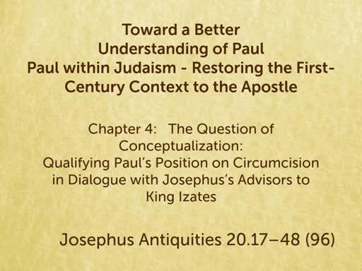 190504 - Toward a Better Understanding of Paul #6 Chapter 4