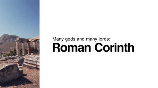 Many Gods and Many Lords: Roman Corinth