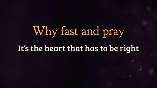 Why fast and pray
