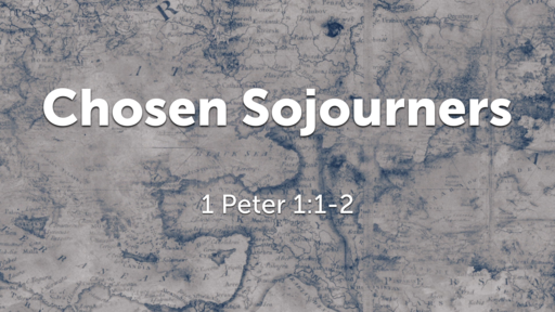 Chosen Sojourners