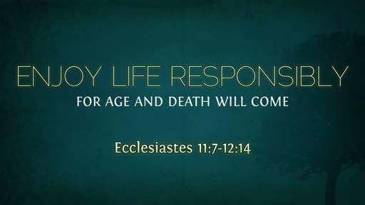 Enjoy Life Responsibly
