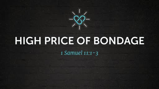 High Price of Bondage 5/5/2019