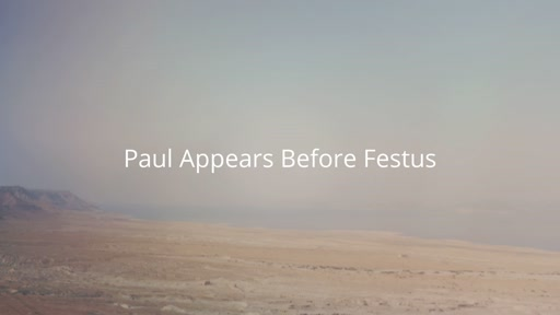 Paul Appears Before Festus