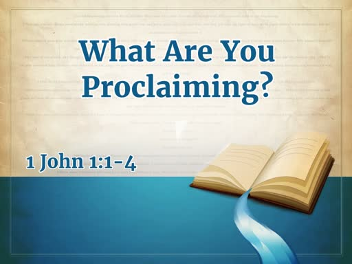 """What Are You Proclaiming"""