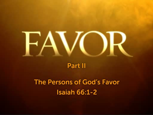 The Persons of God's Favor