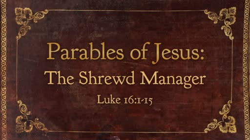 Parables Of Jesus: The Shrewd Manager