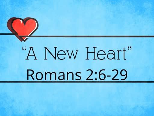 """A New Heart"""