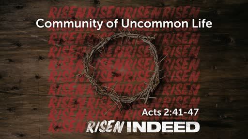 Community of Uncommon Life-May 5, 2019